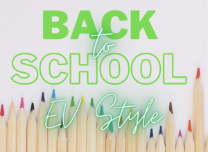 Back to School (EV Style!)